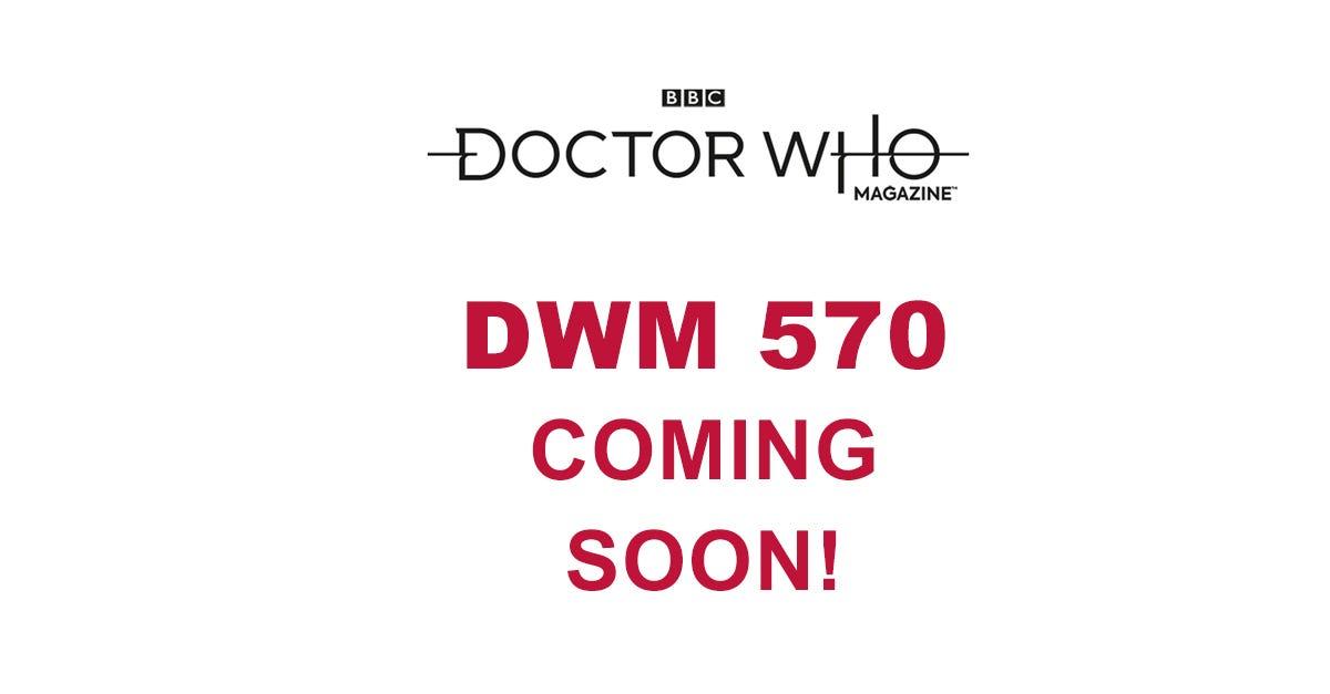 Doctor Who Magazine #570