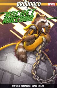 ROCKET RACCOON VOL.1 GROUNDED!