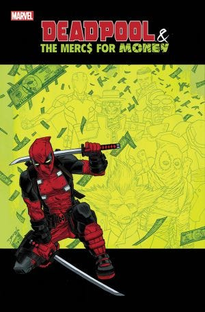 DEADPOOL & THE MERCS FOR MONEY VOL.0: MERC MADNESS