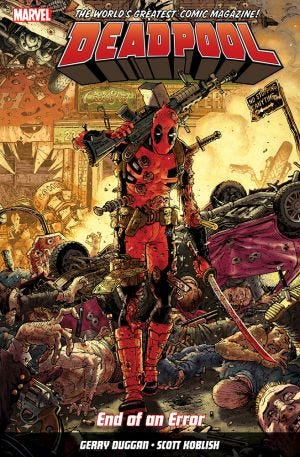 DEADPOOL WORLDS GREATEST VOL.2 END OF AN ERROR