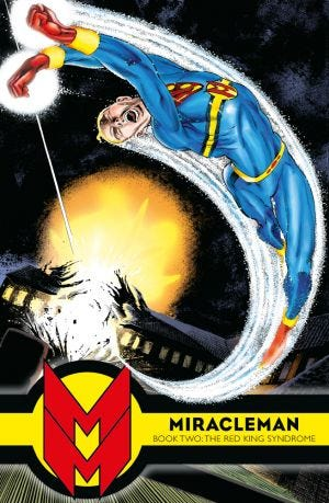 MIRACLEMAN BOOK TWO THE RED KING SYNDROME