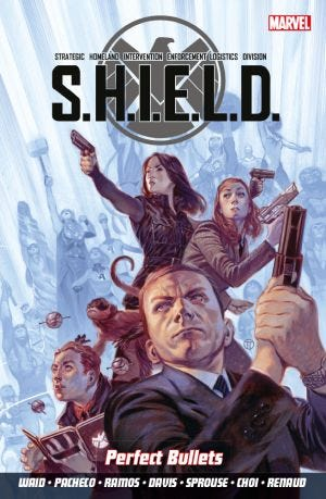 S.H.I.E.L.D. VOL.1: PERFECT BULLETS