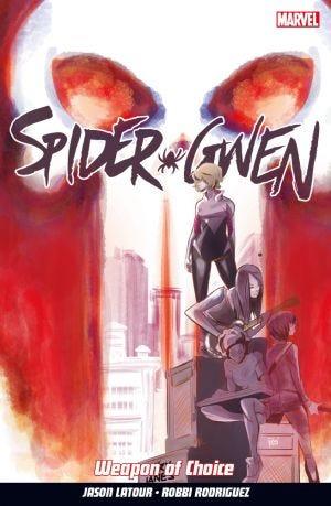 SPIDER-GWEN VOL.2 WEPON OF CHOICE