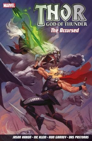 THOR GOD OF THUNDER VOL.3 THE ACCURSED