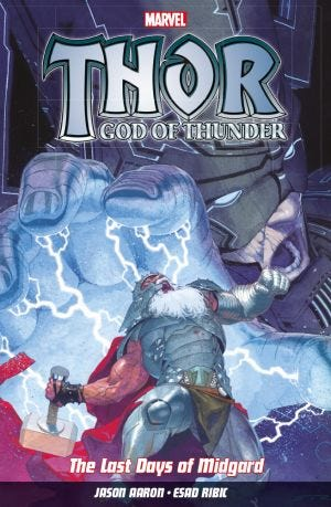 THOR GOD OF THUNDER VOL.4 THE LAST DAYS OF MIDGARD