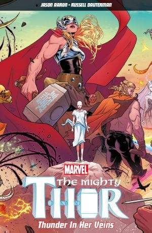 THE MIGHTY THOR VOL.1 THUNDER IN HER VEINS